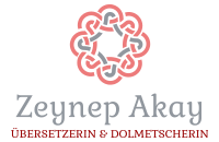 Zeynep Akay – Übersetzungsbüro und Dolmetscherin für Türkisch